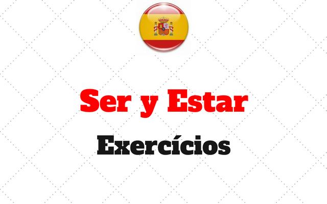 Ser y Estar exercicios espanhol