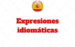 Expressões idiomáticas no Espanhol: As mais comuns