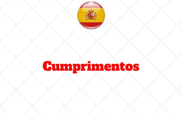 cumprimentos espanhol