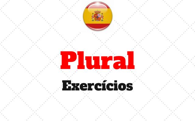 plural exercicios espanhol