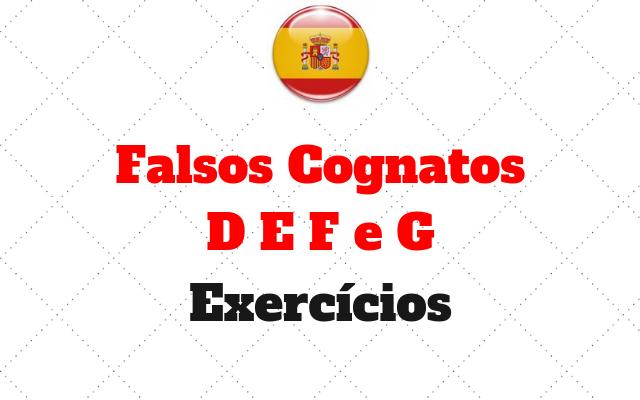 Falsos Cognatos D E F e G exercicios