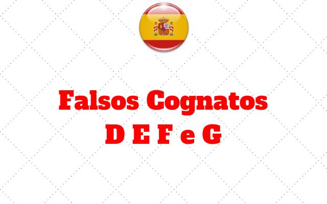 Falsos Cognatos D E F e G