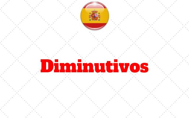 espanhol Diminutivos