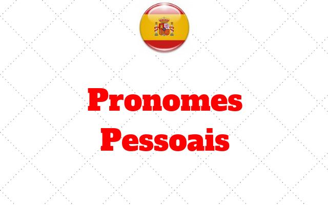 espanhol Pronomes Pessoais