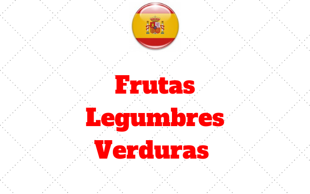 Frutas Legumbres Verduras vocabulario