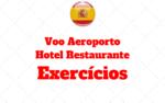 Espanhol Voo Aeroporto Hotel e Restaurante – Atividades