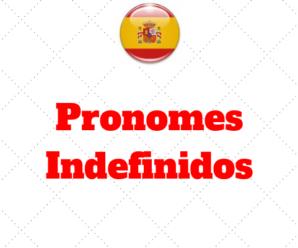 Pronomes Indefinidos Espanhol