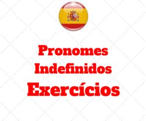 Exercícios Pronomes Indefinidos Espanhol