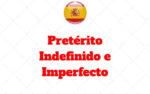 Pretérito Indefinido e Imperfecto Espanhol