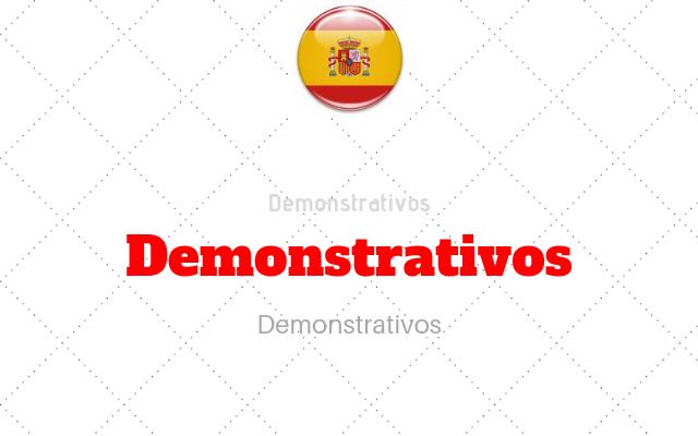 espanhol demonstrativos